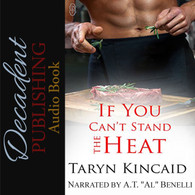 If You Can't Stand the Heat Audio Book