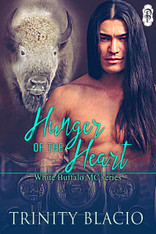 Hunger of the Heart (White Buffalo MC #1)