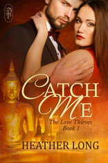 Catch Me (Love Thieves #1)