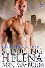 Seducing Helena (Calendar Men #3)