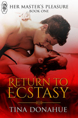 Return to Ecstasy (Her Master's Pleasure #1)