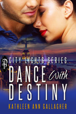 Dance with Destiny (City Lights #1)