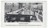 Wilmington, Delaware Postcard:  Dining Room, Kent Hotel and Restaurant