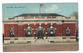 Rock Hill, South Carolina Postcard:  Post Office
