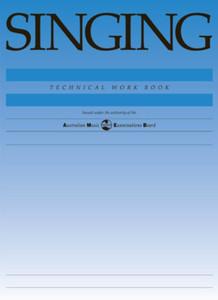 SINGING TECHNICAL WORKBOOK 1998 AMEB