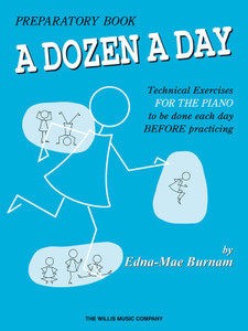 A DOZEN A DAY PREPARATORY PIANO BOOK