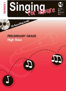 SINGING FOR LEISURE BK/CD PRELIM HIGH SERIES 1