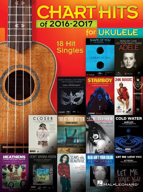 CHART HITS OF 2016-2017 FOR UKULELE SHEET MUSIC BOOK