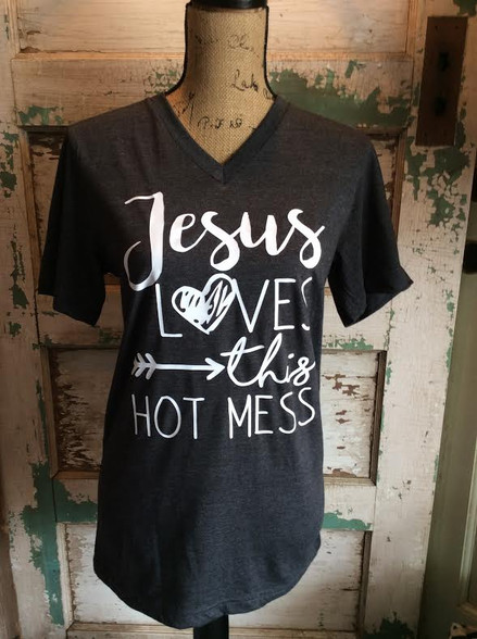 Jesus Loves This Hot Mess Vneck Unisex Shirt Hot Mess