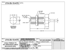 215-35-10-470:  2.92mm FEMALE TO .047 SEMI-RIGID CABLE BULKHEAD (DIRECT SOLDER)