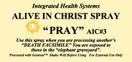 Alive in Christ PRAY Spray 8 oz