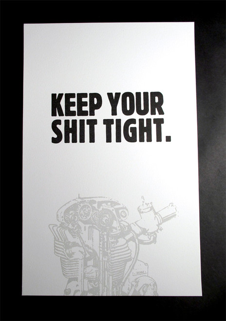 Keep Your Shit Tight - Engine