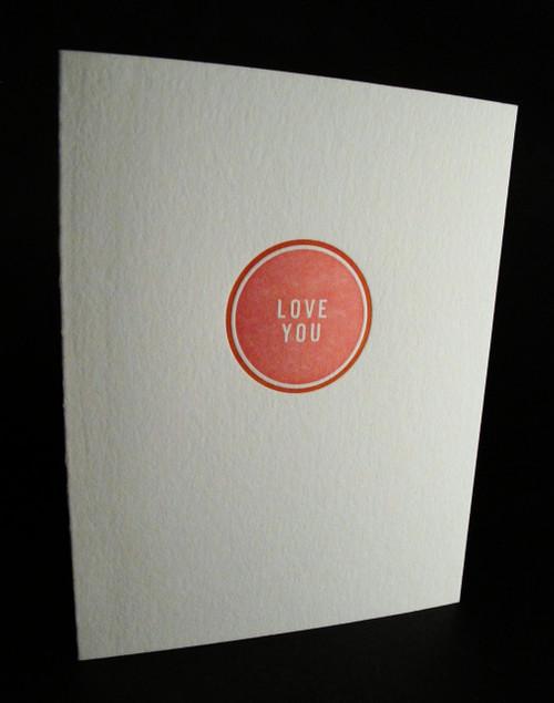 LOVE YOU - Letterpress Love Card