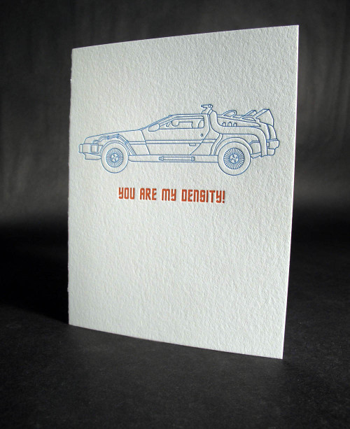 You Are My Density - Letterpress Love Card