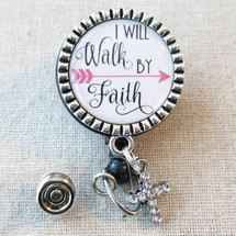 BIBLE VERSE Nurse ID Badge Reel - I Will Walk By Faith 2 Corinthians 5:7 Religious Retractable Badge Holder