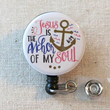 BIBLE VERSE Mylar Badge Reel - Jesus Is The Anchor Of My Soul Hebrews 6:19 Religious Retractable Badge Holder
