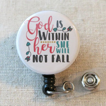 BIBLE VERSE Mylar Badge Reel - God Is Within Her She Will Not Fall PSALM 46:5 Religious Retractable Badge Holder