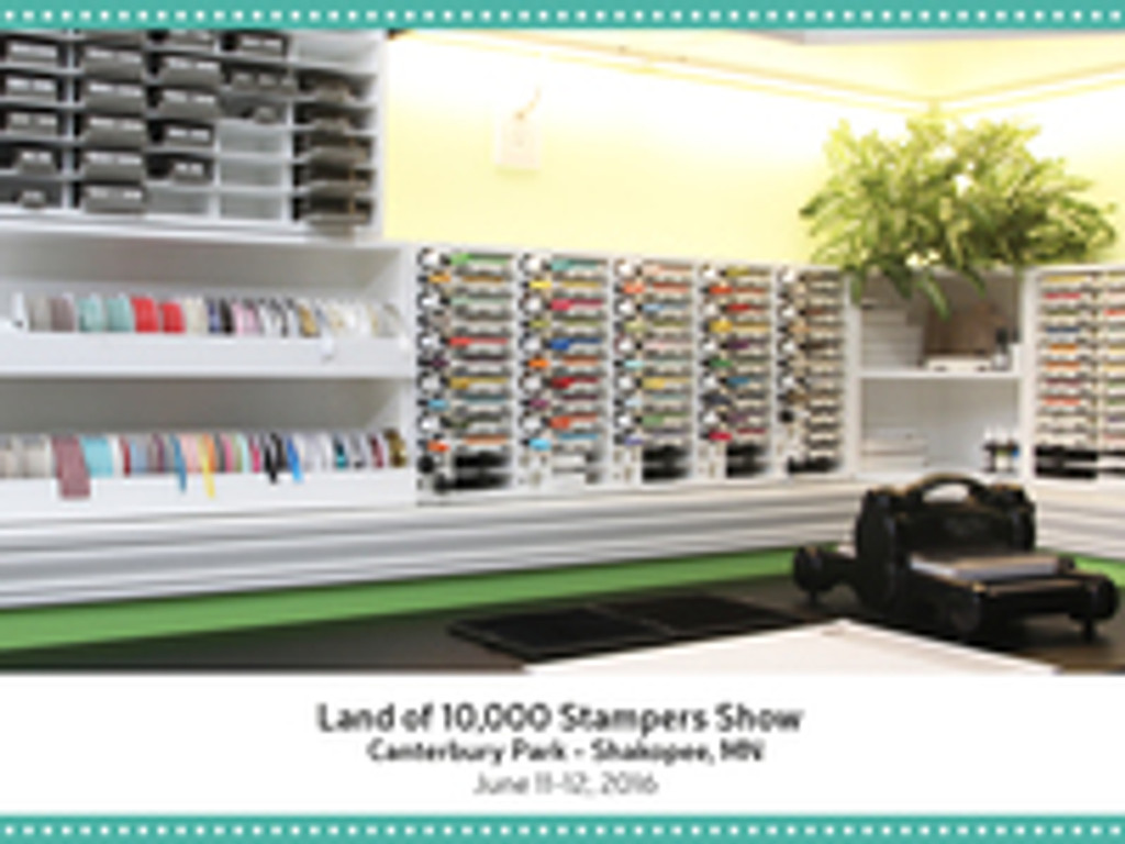 June Expo - Rubber Stamp Events Land of 10,000 Stampers