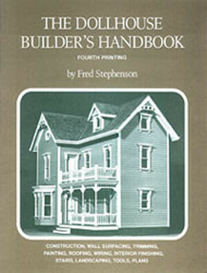 Dollhouse Builders Handbook #2 - DHM4340