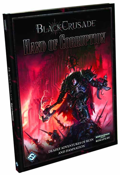 Wh40K Black Crusade Rpg Hand Of Corruption -- DEC112057