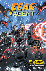 Fear Agent TPB Vol 01 Re-ignition (2nd Edition) -- DEC130085