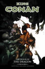 King Conan TPB Vol 03 Hour of the Dragon -- DEC130124