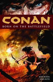 Conan TPB Vol 00 Born On Battlefield New Printing -- DEC130127