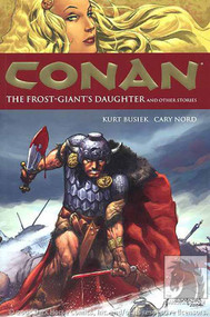 Conan TPB Vol 01 Frost Giants Daughter New Printing -- DEC130128