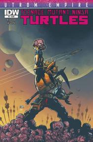 Teenage Mutant Ninja Turtles Utrom Empire #2 (of 3) -- DEC130429