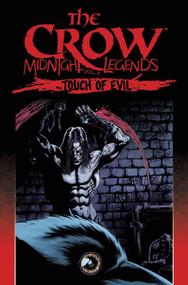 Crow Midnight Legends TPB Vol 06 Touch Of Evil -- DEC130484