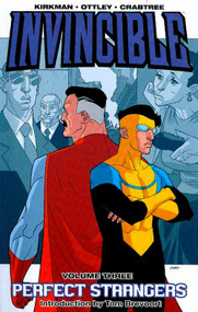 Invincible TPB Vol 03 Perfect Strangers  (new Ptg) -- DEC130499