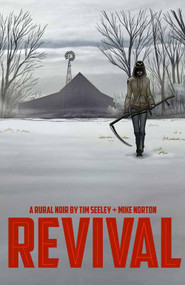Revival TPB Vol 01 You're Among Friends -- DEC130528