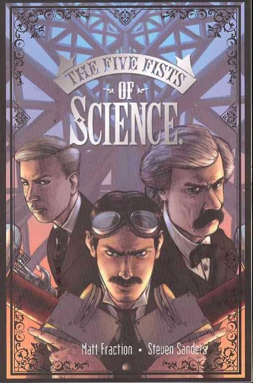 Five Fists Of Science Tpb -- Matt Fraction Steven Sanders New -- BOOK00000009