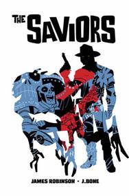 Saviors #3 (Mature Readers) -- DEC130593