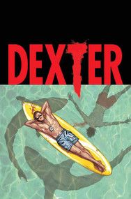 Dexter Down Under #1 (of 5) -- DEC130710