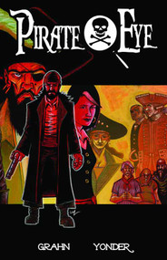 Pirate Eye TPB Vol 01 -- DEC130808