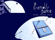 Friendly Game Graphic Novel GN -- DEC130815