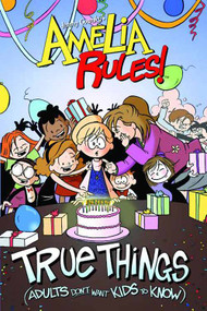 Amelia Rules S&s Edition TPB Vol 06 True Things -- DEC130881