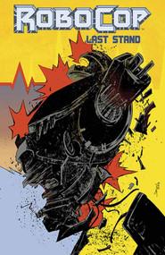 Robocop Last Stand #7 (of 8) (Mature Readers) -- DEC130979