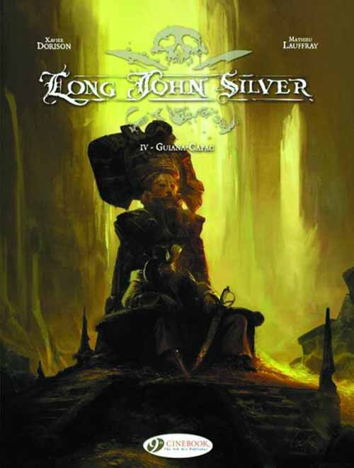 Long John Silver Graphic Novel GN Vol 04 Guina Capac -- DEC131023