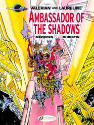 Valerian Graphic Novel GN Vol 06 Ambassador Of The Shadows -- DEC131026