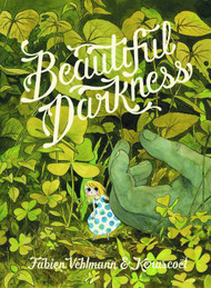Beautiful Darkness HC (Mature Readers) -- DEC131122