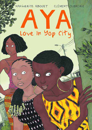 Aya Love In Yop City Graphic Novel GN (Mature Readers) -- DEC131130