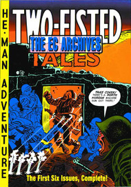 EC Archives Two Fisted Tales HC Vol 01 -- MAY121147