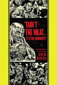 EC Jack Davis Taint Meat Its Humanity HC -- DEC131174