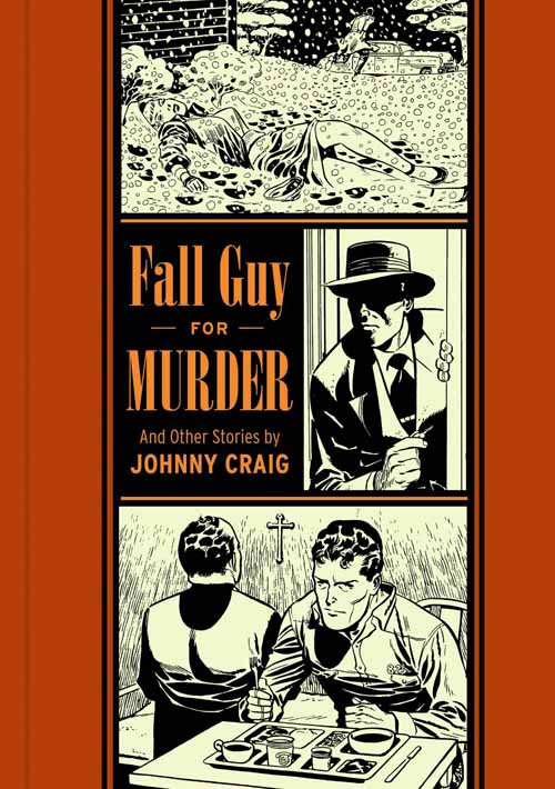 EC Johnny Craig Fall Guy For Murder HC -- DEC131175