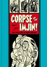 EC Kurtzman Corpse of the Imjin And Other Stories HC -- DEC131176