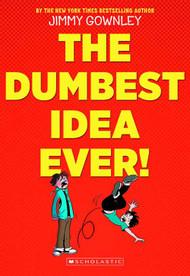 Dumbest Idea Ever Graphic Novel GN -- DEC131190