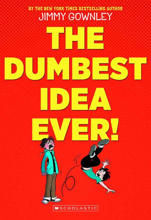 Dumbest Idea Ever Graphic Novel GN -- DEC131190