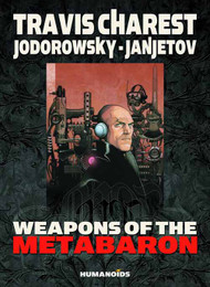 Weapons Of The Metabaron HC New Printing (Mature Readers) -- DEC131200